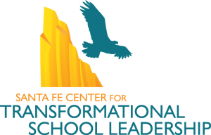 Santa Fe Center for Transformational School Leadership